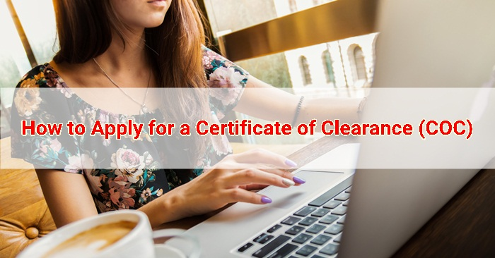 How to Apply for a Certificate of Clearance (COC) in SG